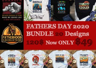 Fathers Day 2020 BUNDLES 20 designs ONLY $49 Vintage Fathers day design gifts T shirt