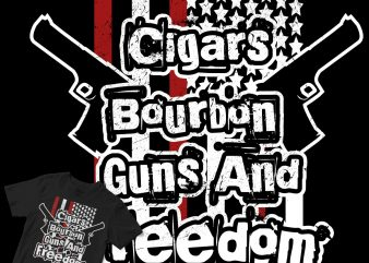 cigars bourbon guns and freedom t shirt design to buy