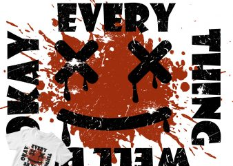 every thing well be t-shirt design png