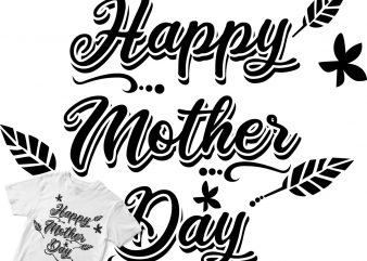 happy mother day t shirt design for download