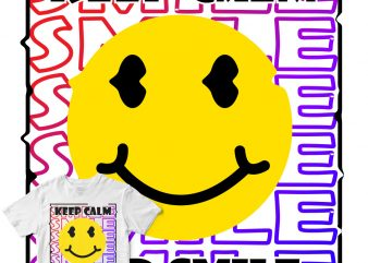 keep calm and smile buy t shirt design artwork