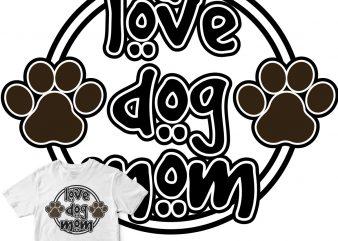 love dog mom ready made tshirt design
