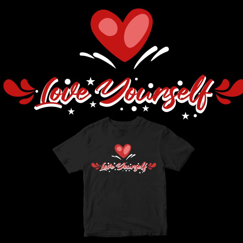 love yourself design for t shirt t shirt design for teespring