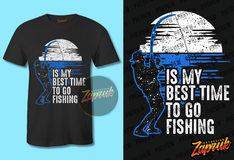 Download Is My Best Time To Go Fishing Png Svg Cdr T Shirt Design For Purchase Buy T Shirt Designs