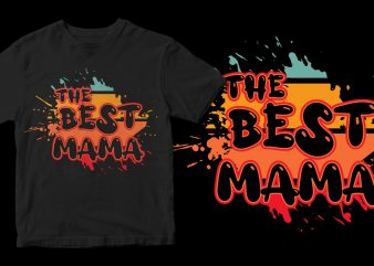 the best mama t shirt design for sale