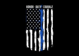 Honor Duty Courage – Thin Blue Line ready made tshirt design