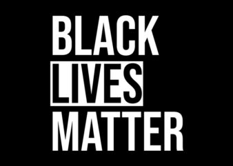 Black Lives Matter print ready t shirt design