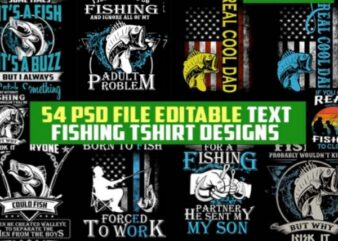 54 Fishing Bundle Tshirt Design Completed with PSD File Editable Text And Layer