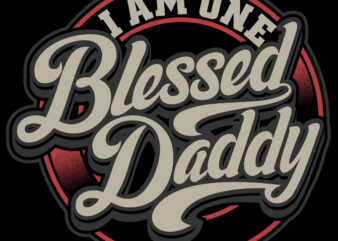 Blessed Daddy t shirt design template