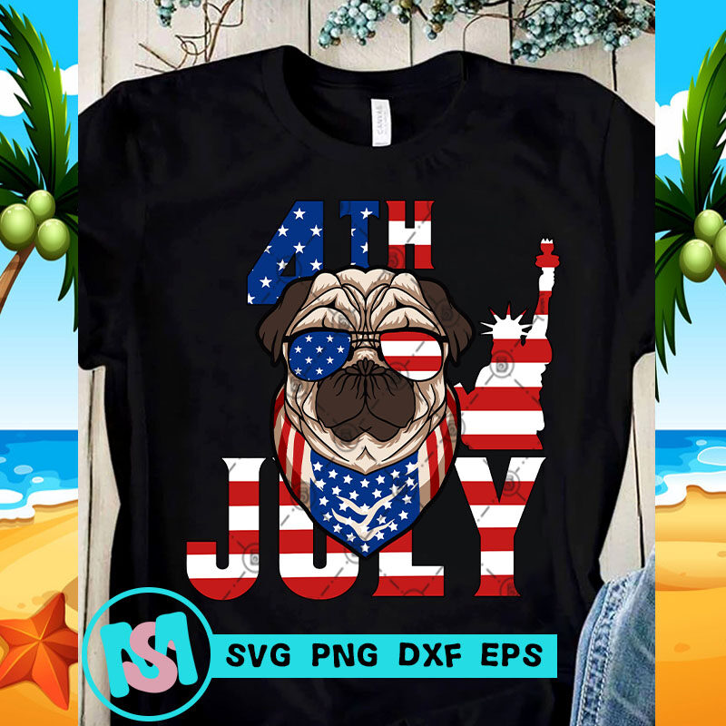 4th July American Pug, Animals SVG, Dog SVG
