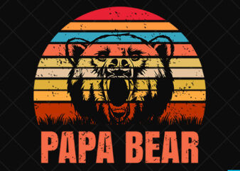 Father day t shirt design, father day svg design, father day craft design,Papa Bear shirt design