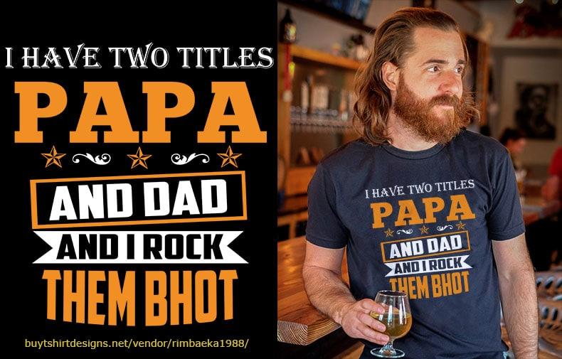7 PAPA/DAD/FATHER psd file editable text and layer t shirt bundles buy t shirt design artwork