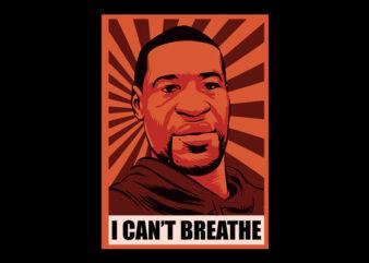 i can't breathe george floyd black lives matter ready made tshirt design
