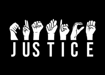 Justice hand sign language t-shirt design for sale