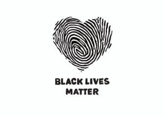 Black Lives Matter – Love t-shirt design