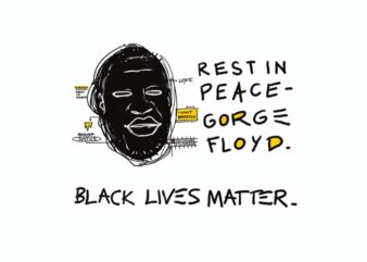 Rest In Piece George Floyd t shirt design to buy