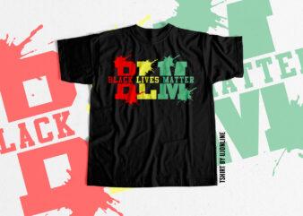 BLM – Black Lives Matter Trending t shirt design to buy