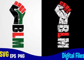 BLM svg, Black lives matter, Black Lives, Social injustice design svg eps, png files for cutting machines and print t shirt designs for sale t-shirt design png
