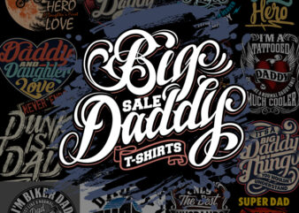 Big sale daddy t-shirt bundle