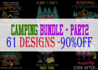 Special Camping Bundle Part 2 – 61 Designs – 90% OFF