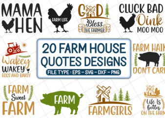 20 Farm House Quotes T shirt Designs Bundle