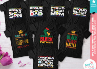 Black Fathers Matter, Proud Dad Family SVG DXF PDF Cutting File for Cricut Explore Silhouette Cameo Studio t shirt design for download