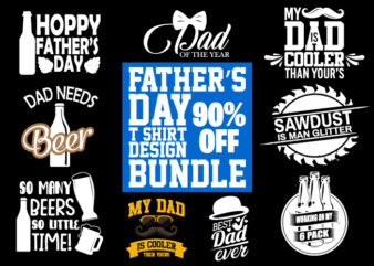 Fathers day trending dad t shirt design BUNDLE PART 2