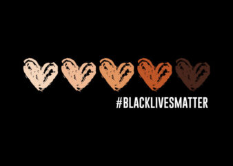 Black Lives Matter svg,Black Lives Matter,Black Lives Matter png,Black Lives Matter design T-Shirt Design for Commercial Use