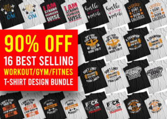 16 Best Selling Gym Bundle, 16 Best Selling Workout Bundle, 16 Best Selling Fitness Bundle, 16 Best Selling Exercise Bundle T-Shirt Design for Commercial Use