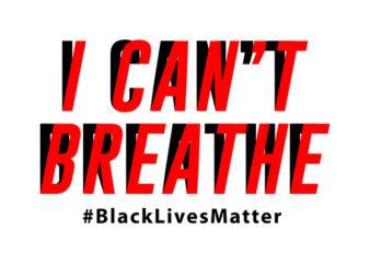 I Can Not Breathe #Black Lives Matter,I Can Not Breathe #Black Lives Matter,I Can Not Breathe #Black Lives Matter png,I Can Not Breathe #Black Lives Matter design T-Shirt Design for Commercial Use