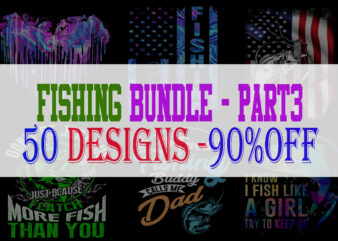 Fishing Bundle Part 3 – 50 Designs – 90% OFF