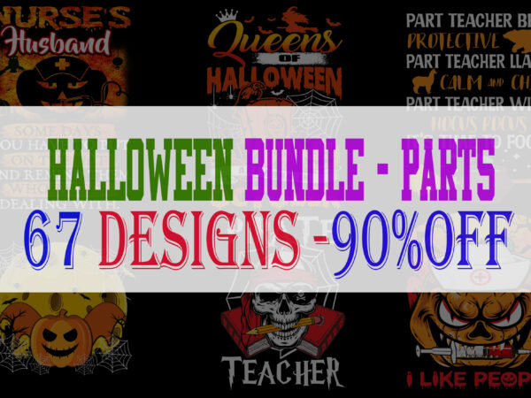 SPECIAL HALLOWEEN BUNDLE PART 5 – 67 EDITABLE DESIGNS – 90% OFF-PSD and PNG – LIMITED TIME ONLY!