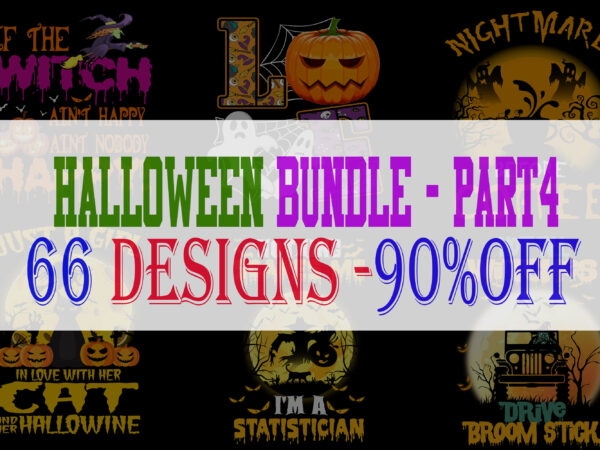 SPECIAL HALLOWEEN BUNDLE PART 4 – 66 EDITABLE DESIGNS – 90% OFF-PSD and PNG – LIMITED TIME ONLY!