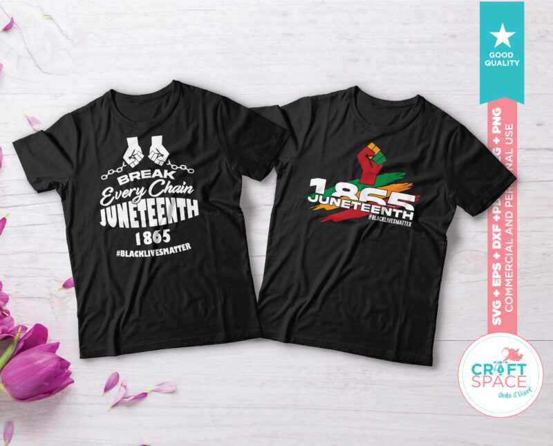 Juneteenth 1865 Pack svg Black Lives Matter, pdf, dxf, jpeg Files for Cutting File for Cricut Explore Silhouette Cameo Studio 3 graphic t-shirt design