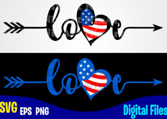 Love, USA svg, 4th of July svg, USA Flag, Stars and Stripes, Patriotic, America, Independence Day design svg eps, png files for cutting machines and print t shirt designs for sale t-shirt design png