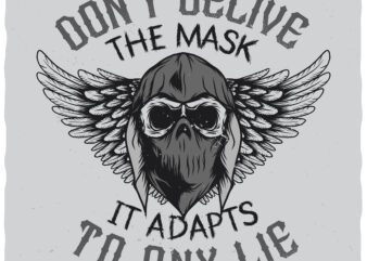 Don't Believe The Mask buy t shirt design