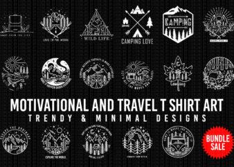 Motivational and Travel T shirt Art Bundle Minimal And Trending