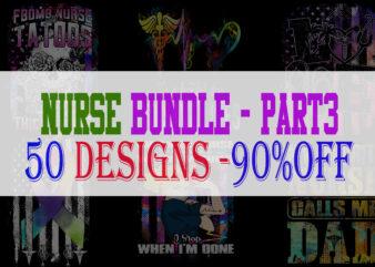 Nurse Bundle Part 3 – 50 Designs – 90% OFF