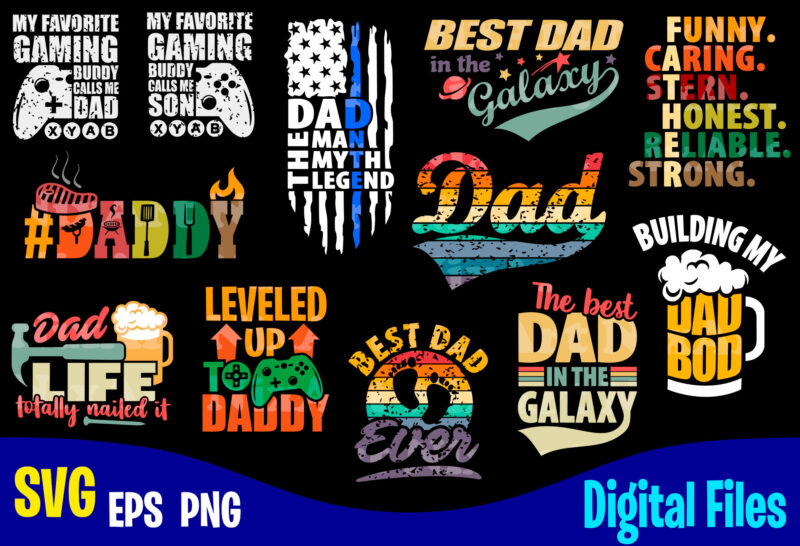 12 designs bundle Father's day, Dad, Father day, Funny Fathers day designs bundle svg eps, png files for cutting machines and print t shirt designs for sale