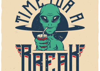Time For A Break buy t shirt design