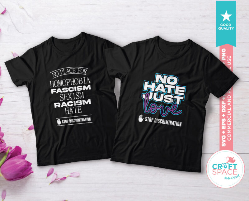 Stop Racism, stop discrimination, all lives matter, SVG, PNG, PDF Files for Cutting File for Cricut Explore Silhouette Cameo Studio 3 t shirt design template