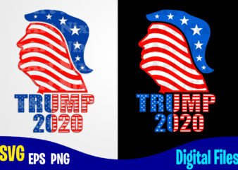 Trump 2020, Trump, Trump svg, USA Flag, 4th july, Election 2020, Stars and Stripes, Patriotic, America, American Election 2020 design svg eps, png files for cutting machines and print t shirt designs for sale t-shirt design png