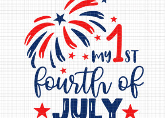 My first fourth of july svg, my first fourth of july, my first fourth of jul png, 4th of july png, 4th of july svg, independence day, independence day png, graphic t-shirt design