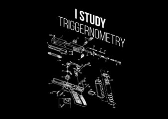 i study triggernometry buy t shirt design