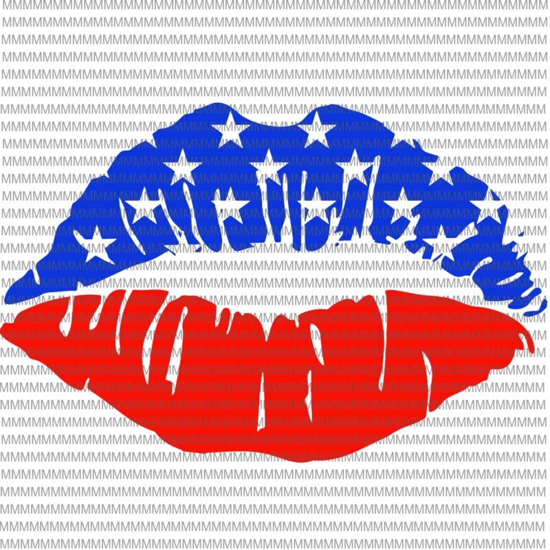 4th Of July Svg Usa Lips Kiss Svg Fourth Of July Svg Lips Kiss 4th Of
