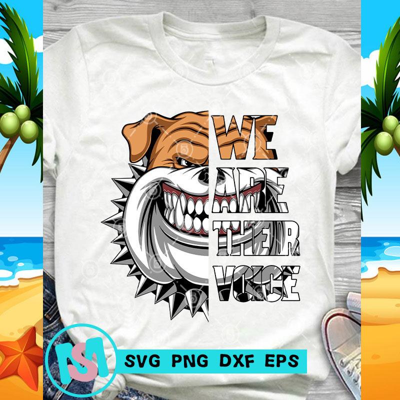 We Are Their Voice Bulldog SVG, Animals SVG, Pet SVG