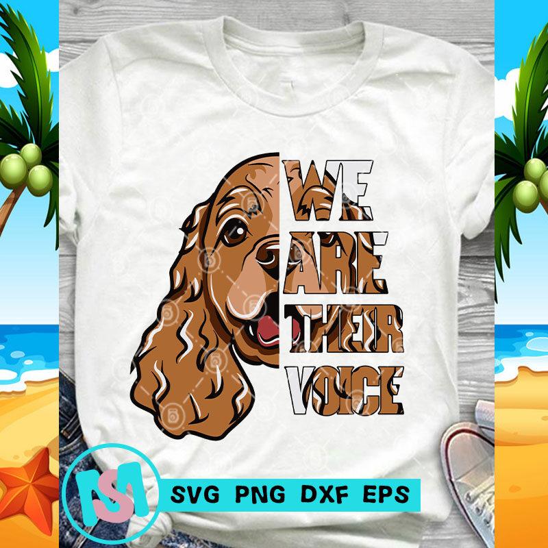 We Are Their Voice Cocker Spaniel SVG, Animals SVG, Pet SVG
