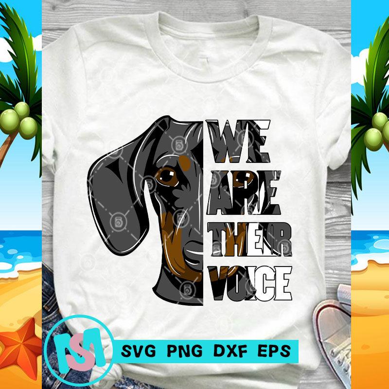 We Are Their Voice Dachshund SVG, Animals SVG, Pet SVG