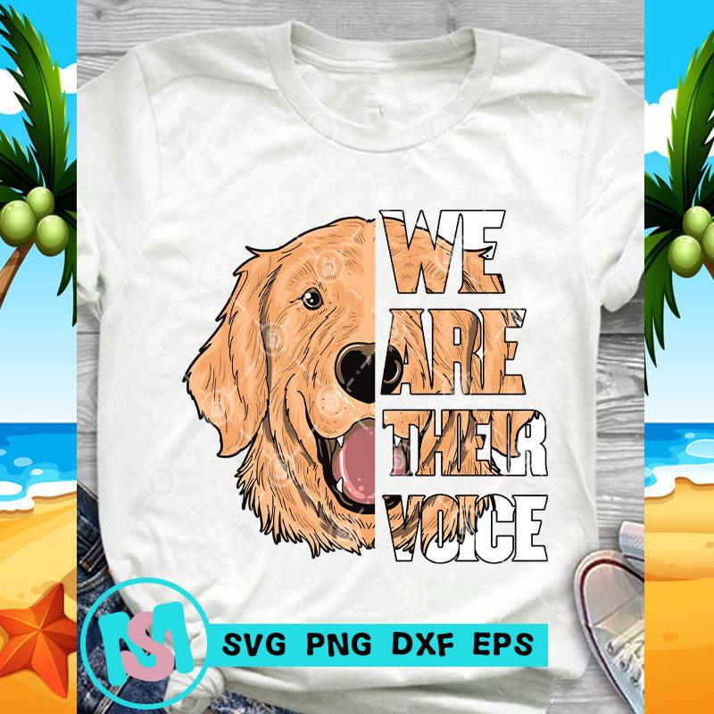 We Are Their Voice Golden Retriever SVG, Animals SVG, Pet SVG