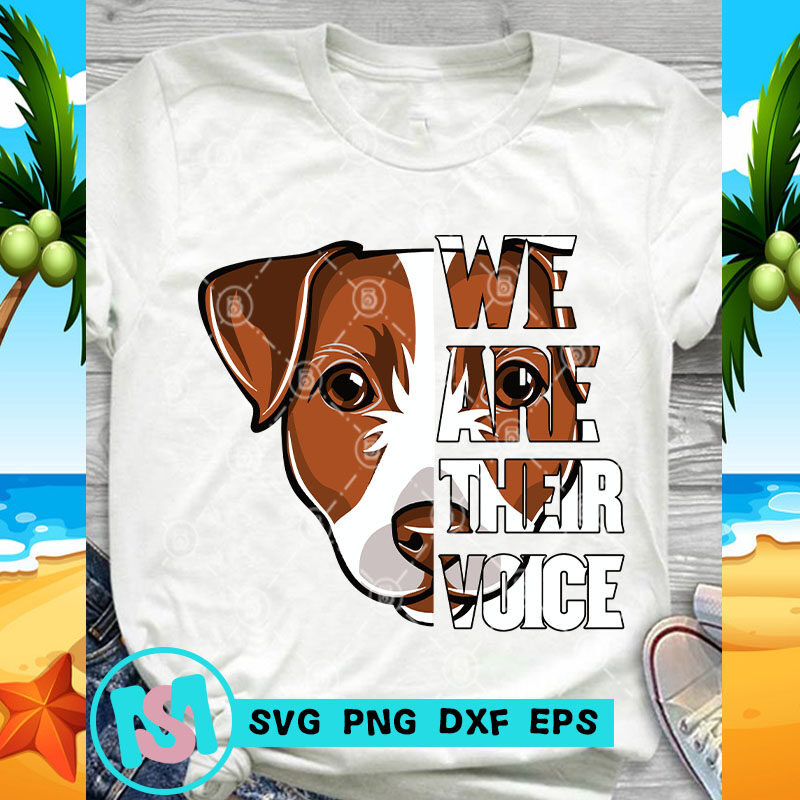 We Are Their Voice Jack Russell Dog SVG, Animals SVG, Pet SVG
